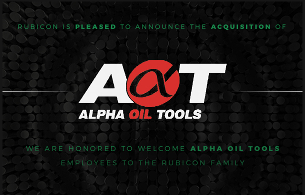 RUBICON OILFIELD INTERNATIONAL ACQUIRES ALPHA OIL TOOLS