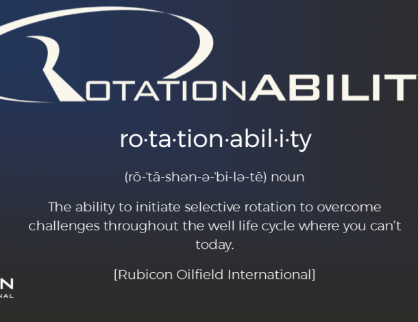 Let's explore...RotationABILITY™ for challenging Tubular / Completion Deployment Applications